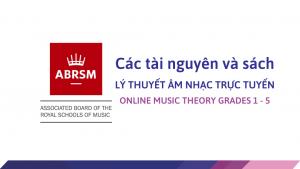 Tai nguyen va sach thi ly thuyet am nhac truc tuyen - online music theory grades 1 - 5